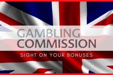 The UK Gambling Commission Has Its Sight On Your Bonuses
